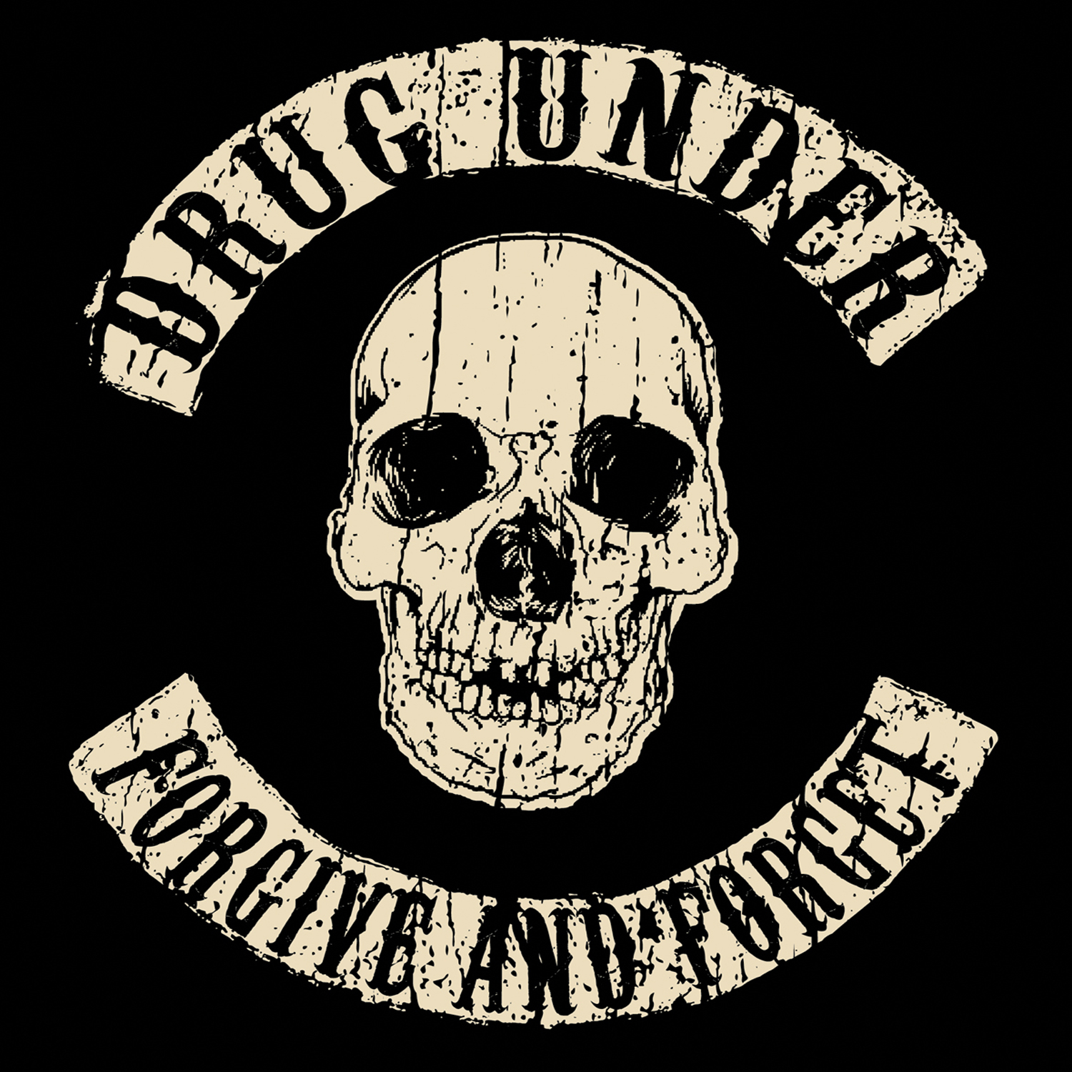 drug_under-forgive_and_forget_pictures