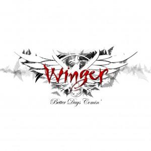 winger_-_better_day's_comin'
